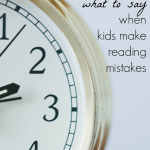 what to say when kids make reading mistakes