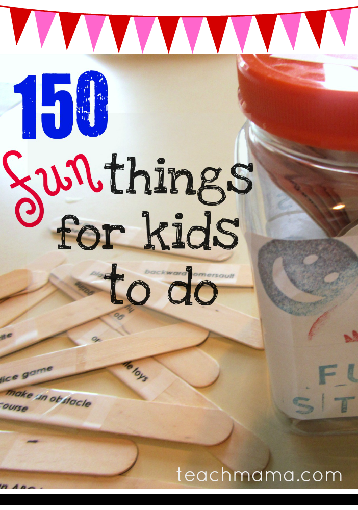 150 fun things to do
