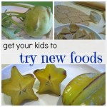 how to get your kids to try new foods (and like it!)