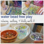 water bead free play: relaxing, soothing, & so totally worth it