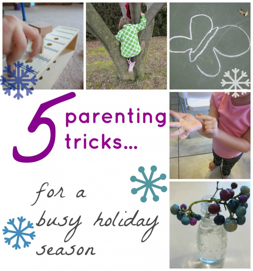 5 parenting tricks for busy hoilday season
