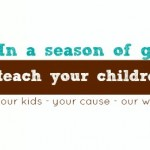 teach your children about giving this holiday: #blog4cause