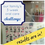 results of our family's 3-week oral care challenge