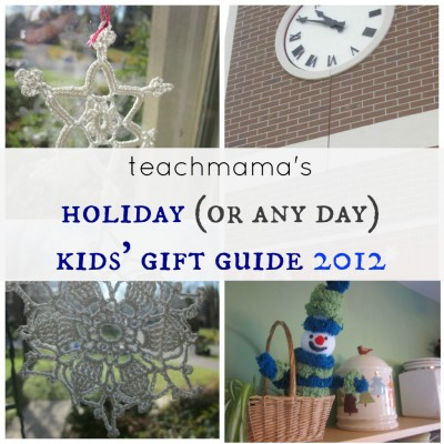 teachmama's kids' gift guide 2012