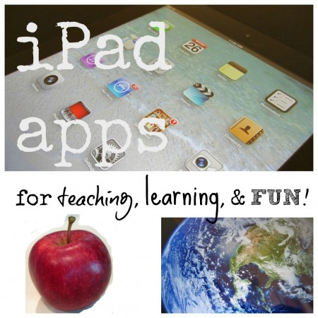 iPad apps: best apps for teaching, learning and fun