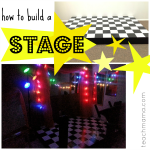 an easy-to-build stage for the performers in your family