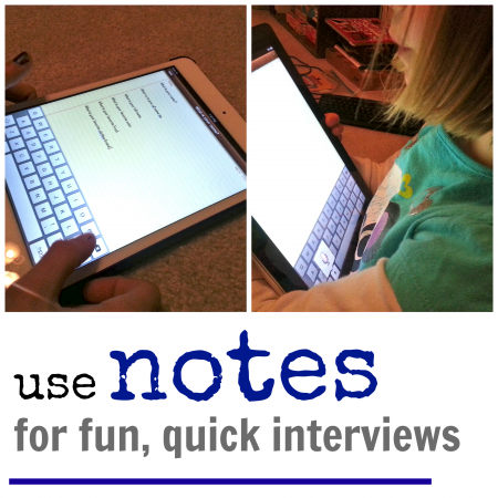 how to use iPad notes for quick, fun interviews