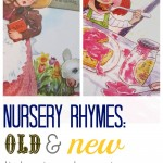 nursery rhymes old and new: listening, learning and comparing