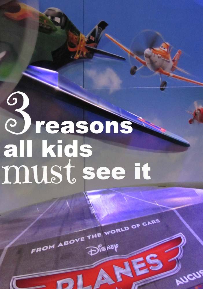 3 reasons all kids must see disney's planes