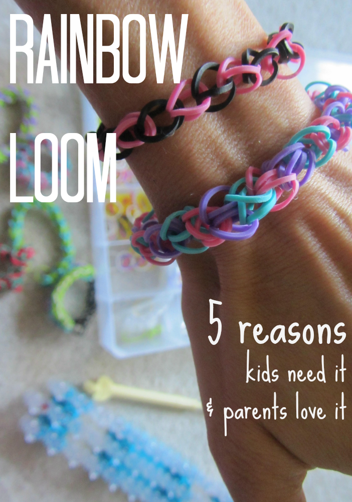 why kids need the rainbow loom