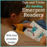 tips and tricks for teaching emergent readers (with free printable early reader books!)