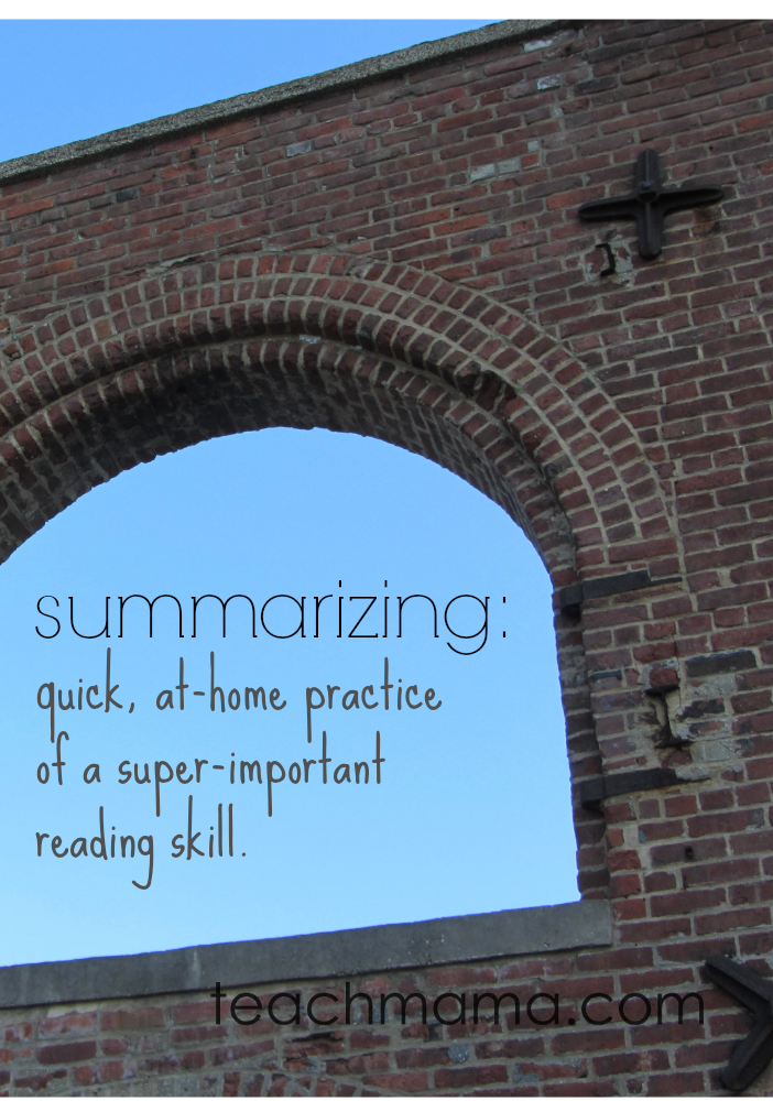 summarizing: at-home practice of a super-important reading skill | close reading a text