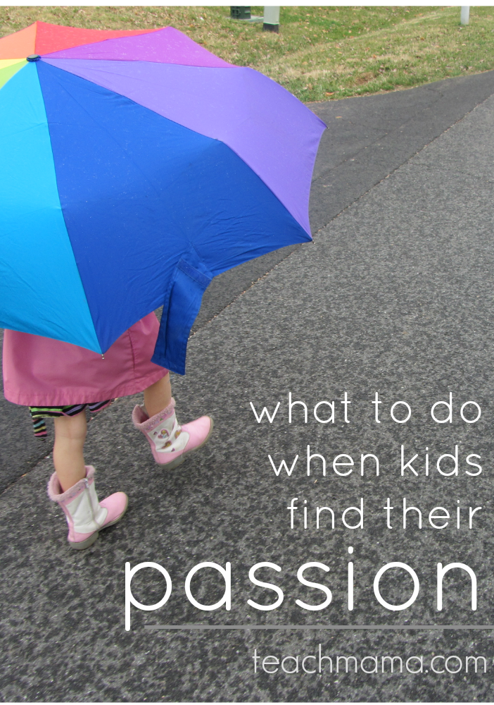 what to do when kids find their passion