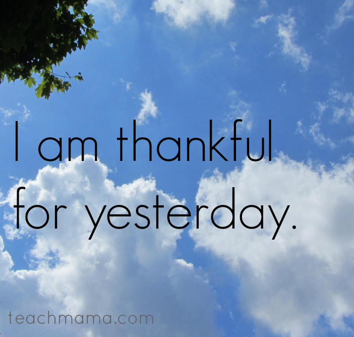 today I am thankful yesterday  teachmama