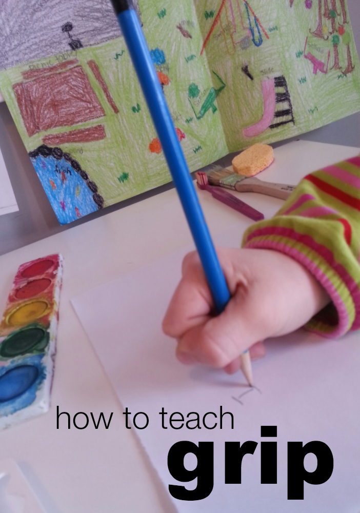 early writing skills how to teach grip