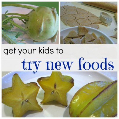 get your kids to try new foods