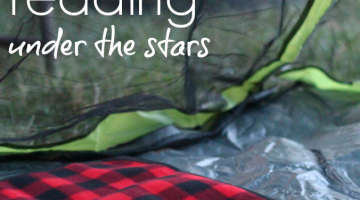 backyard camping and reading under the stars: summer reading at its best