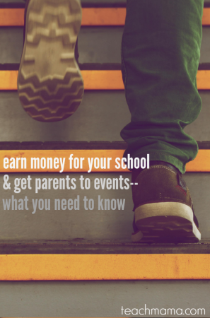 earn money for your school (& get parents to events!): what you need to know