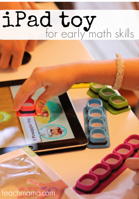 ipad toy for early math skills: tiggly counts combines physical learning and digital learning | teachmama.com & @tigglykids