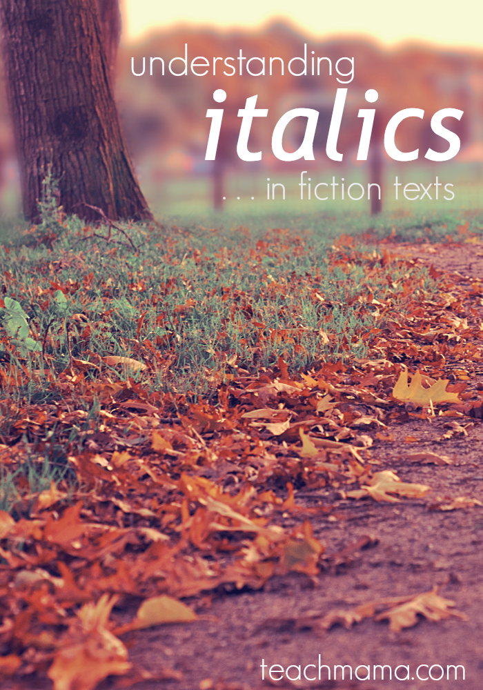 understanding italics in fiction: text features and meaning