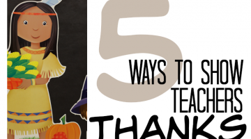 5 ways parents can show thanks for teachers and schools