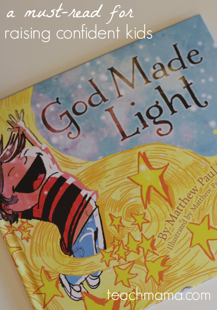 a must-read for raising confident kids: 'God Made Light'
