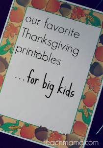 our favorite thanksgiving printables for BIG kids