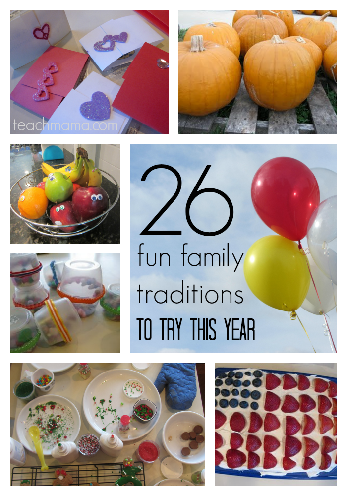 26 fun family traditions to start this year  teachmama.com
