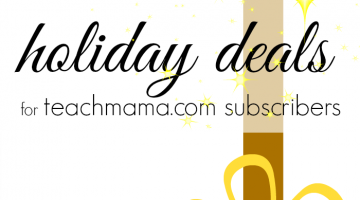 special holiday deals for teachmama.com readers