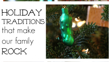 holiday traditions that make our family rock: what matters most