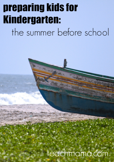preparing kids for Kindergarten: the summer before school starts — Home Study