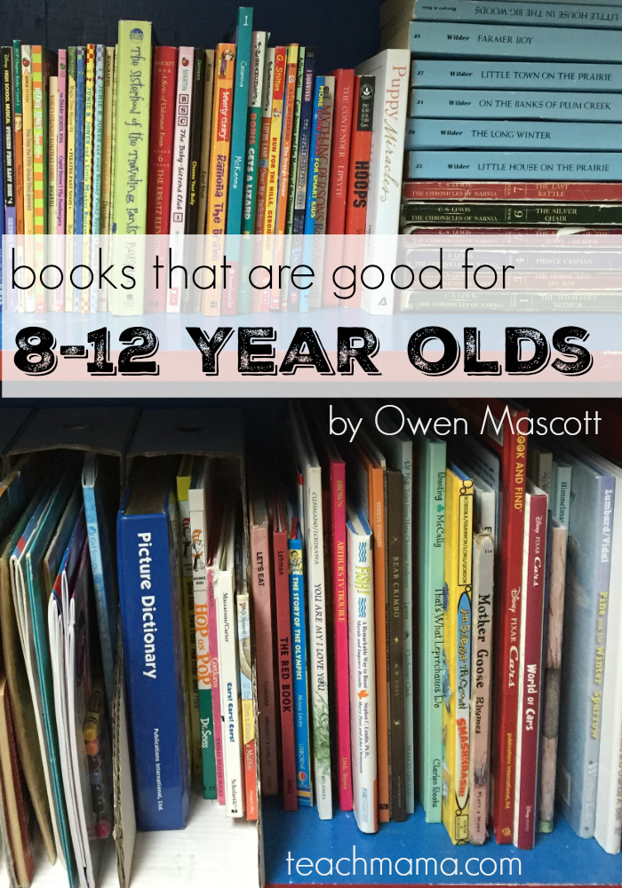 books that are good for 8-12 year olds | teachmama.com