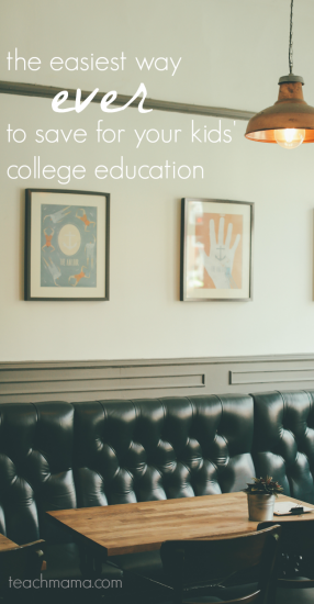 the easiest way to save for your kids' college education