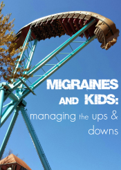 migraines and kids: managing the ups and downs
