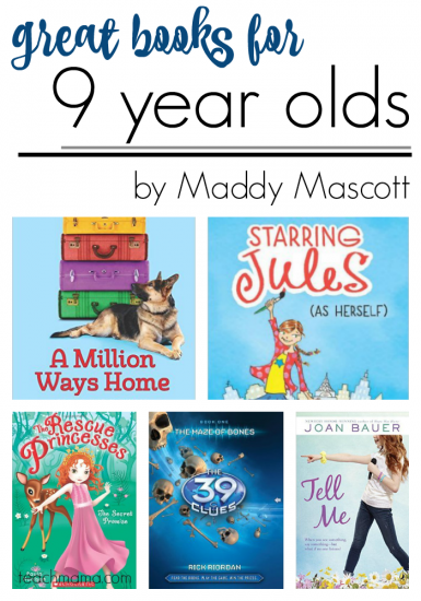 great books for 9 year olds, by maddy mascott