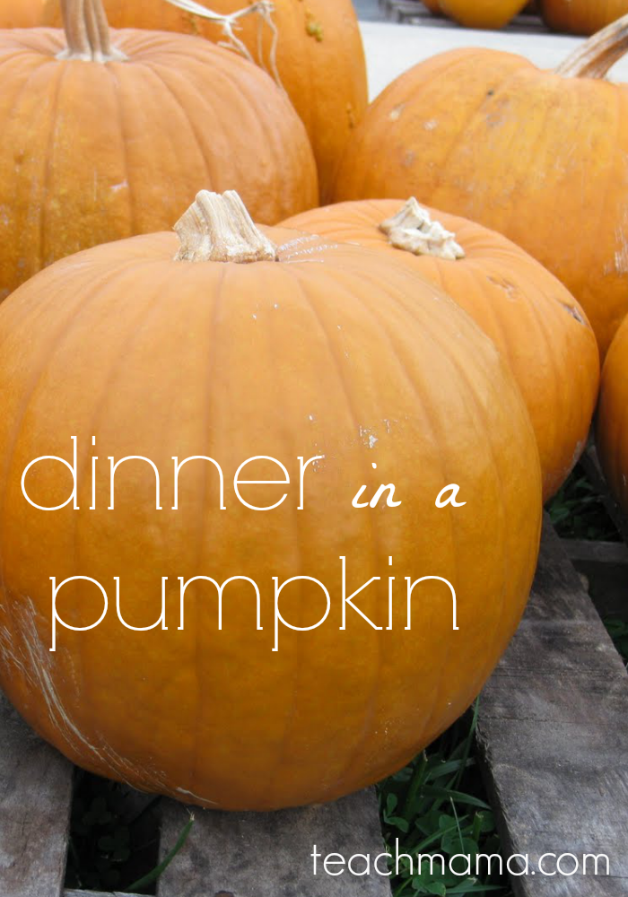 dinner in a pumpkin teachmama.com