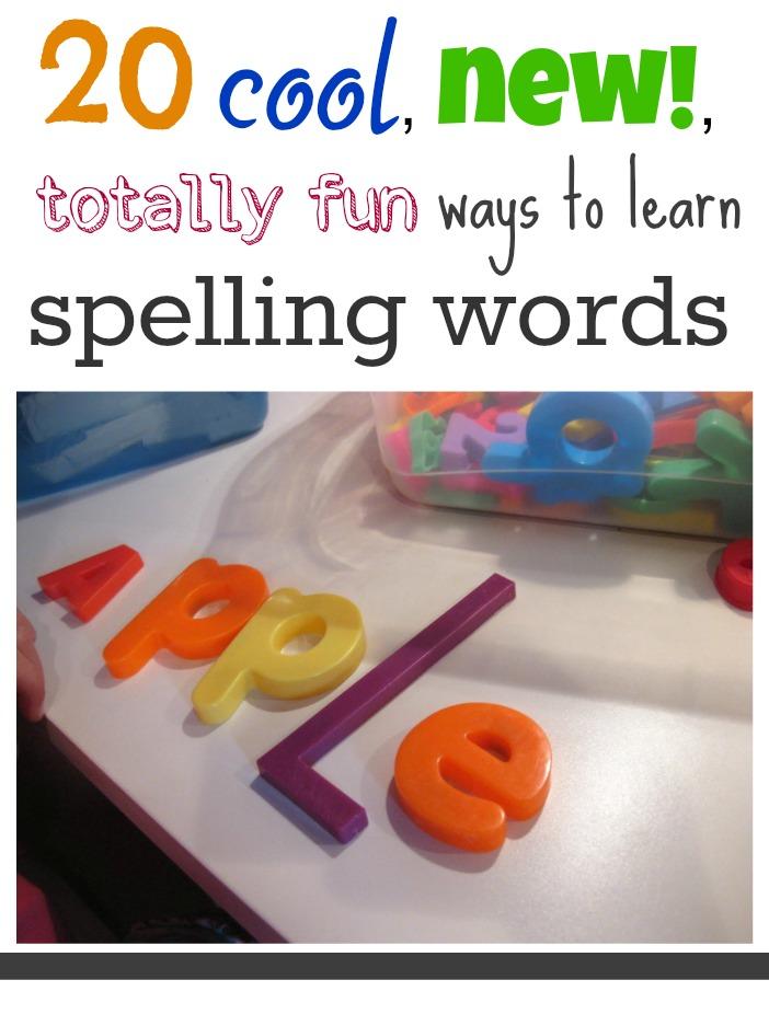 20 Fun Ways to Learn Spelling Words | 123 Homeschool 4 Me