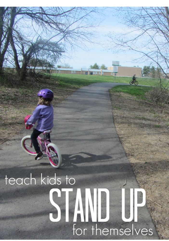 teach kids to stand up for themselves