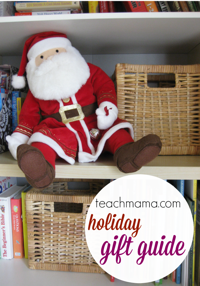 holiday gift guide teachmama.com