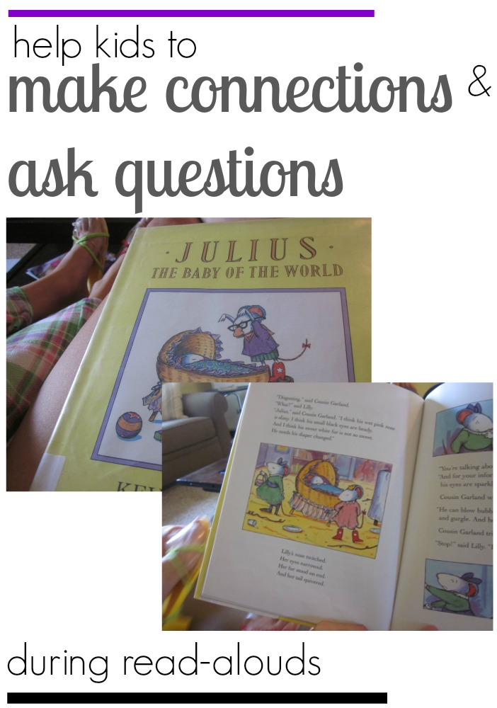 learning during read-alouds: making connections and questioning (with siblings!)