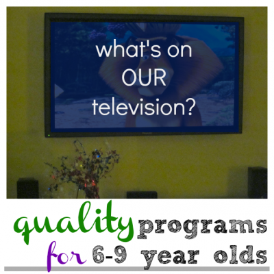 favorite programs for 6-9 year olds