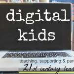 our digital kids