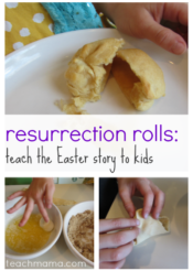 how to teach the easter story to kids: resurrection rolls