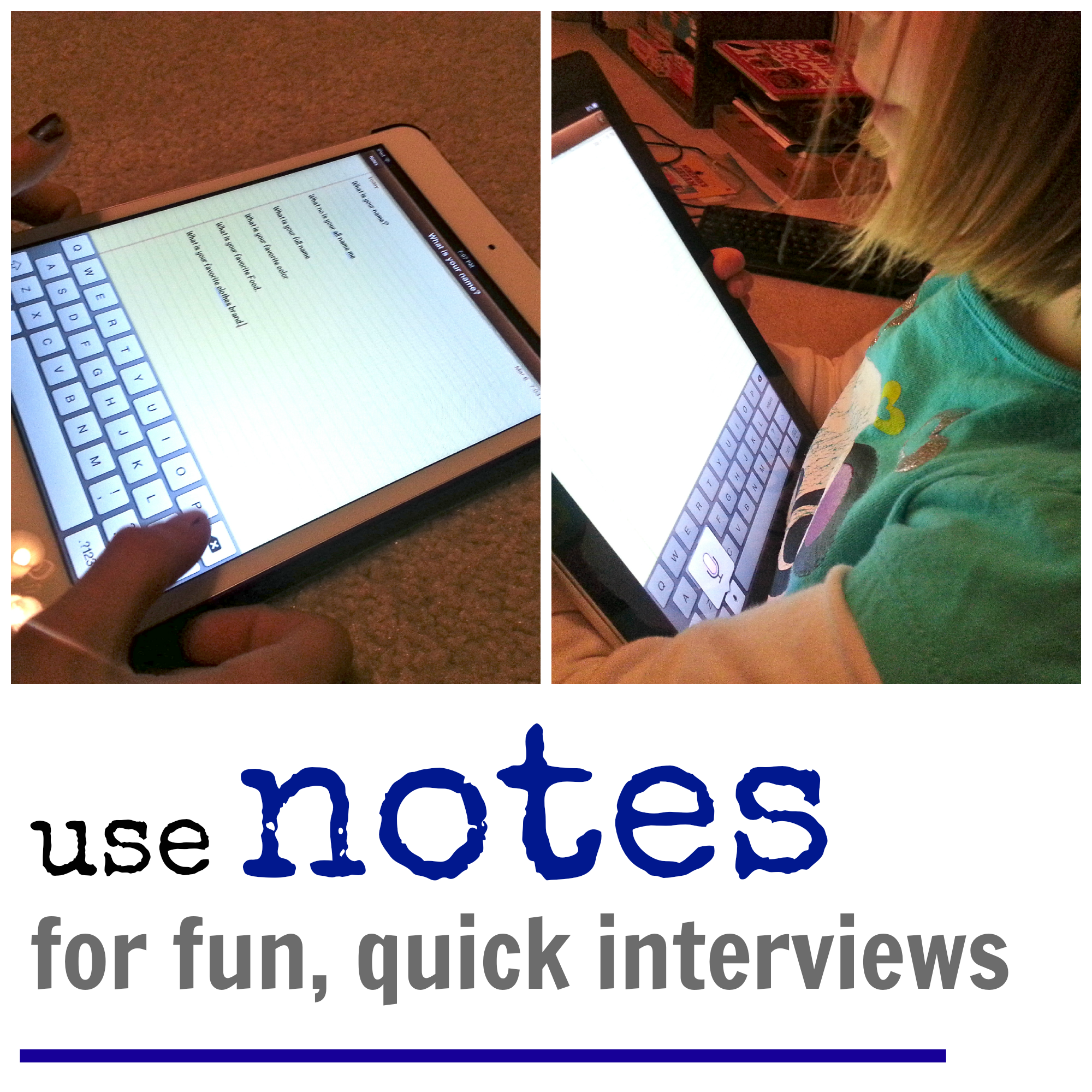ipad Notes interviews