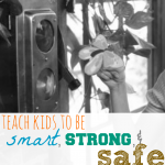 teach kids to be smart strong safe