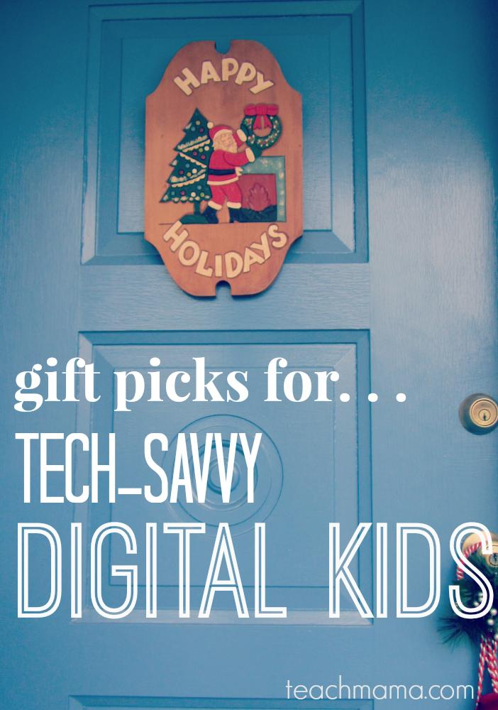 gift picks for digital kids