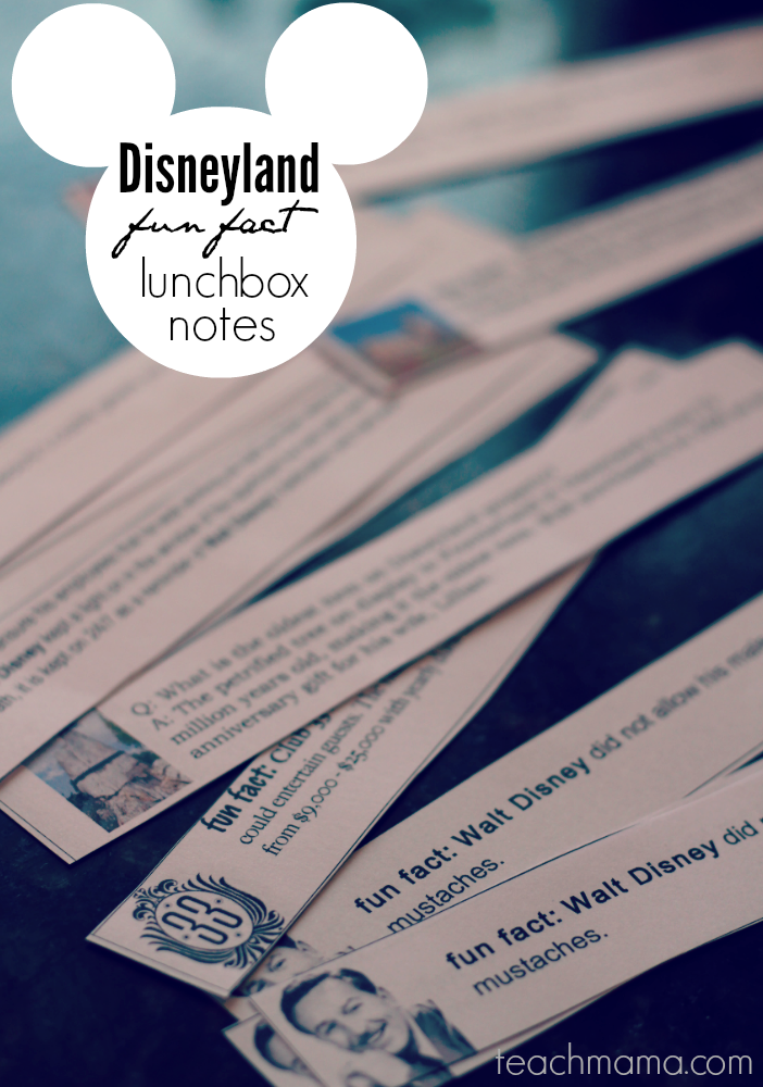 disneyland fun fact lunchbox notes | get kids ready for the trip | from teachmama.com