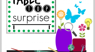 summer activities for thinking, curious, and creative kids: tabletop surprises calendar