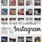 how to talk to your kids about instagram   teachmama.com #digitalliteracy #digitalkids