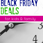 the only black friday deals you need for kids and family